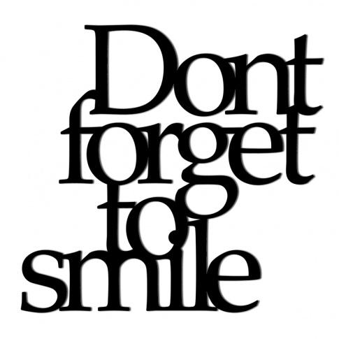 Fotografia, na której jest Napis dekoracyjny na ścianę DONT FORGET TO SMILE - DekoSign