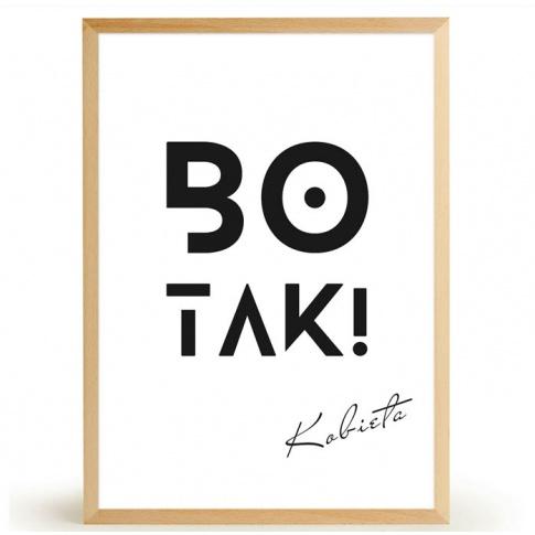 Fotografia, na której jest Plakat BO TAK! - FOX ART STUDIO